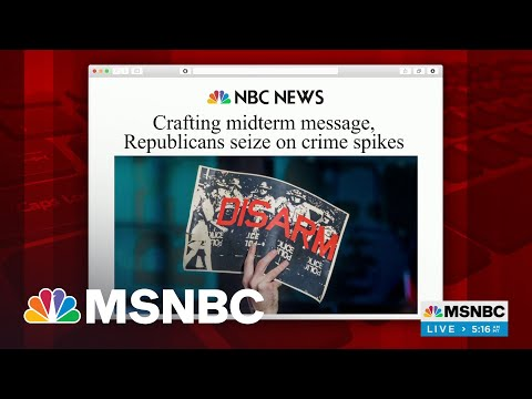 GOP Planning To Use Crime As Central Midterm Message | MSNBC