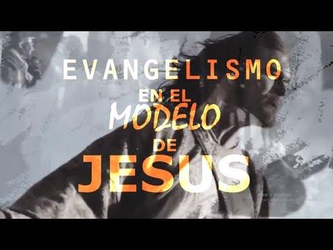 EVANGELISMO EN EL MODELO DE JESUS - PARTE 3