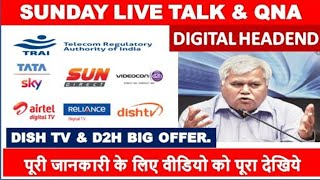 SUNDAY LIVE TALK &QNA || DIGITAL HEADEND VIDEO