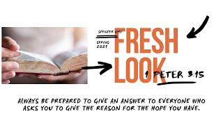 Fresh Look: 1 Peter 3:15