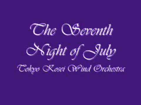The Seventh Night of July.Tokyo Kosei Wind Orchestra.