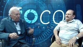 EmFoco com Nelson Faheina, participação de Almeida Chaves representante da COGERH