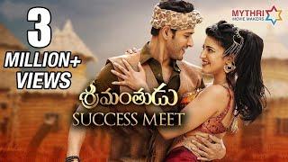 Srimanthudu Success Meet   Mahesh Babu   Shruti Haasan   DSP   Koratala Siva   Mythri Movie Makers
