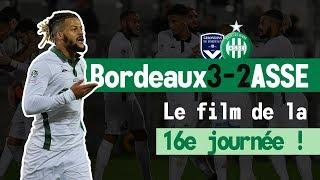 Bordeaux 3-2 ASSE: le film du match