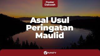 Gambar cover Sejarah Maulid Nabi Muhammad (Sejarah Perayaan Maulid Nabi ﷺ) - Poster Dakwah Yufid TV