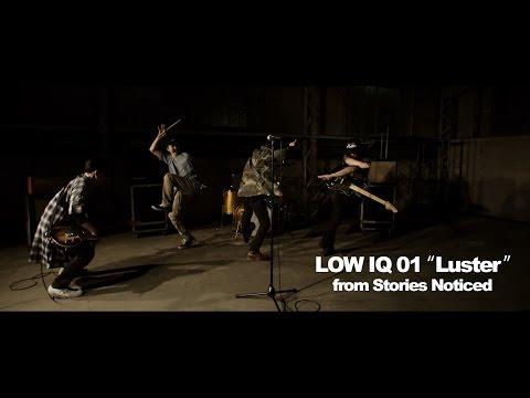 LOW IQ 01 / Luster feat. トーキョー・タナカ