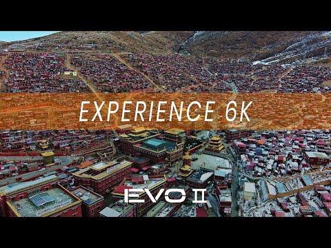 EVO 2 Pro: Experience 6K
