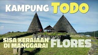 Kampung TODO Kerajaan di Manggarai Flores