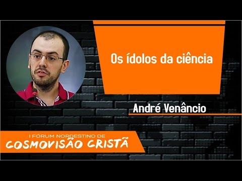 Os ídolos da ciência (André Venâncio)