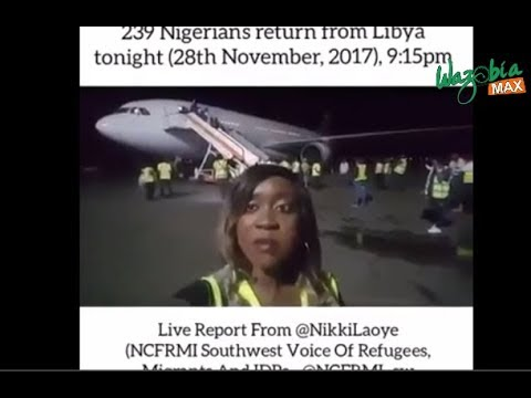 INSIGHT ON THE RETURNED LIBYA REFUGEE _ NIKKI LAOYE SHARES  HER STORY - HELLO NIGERIA