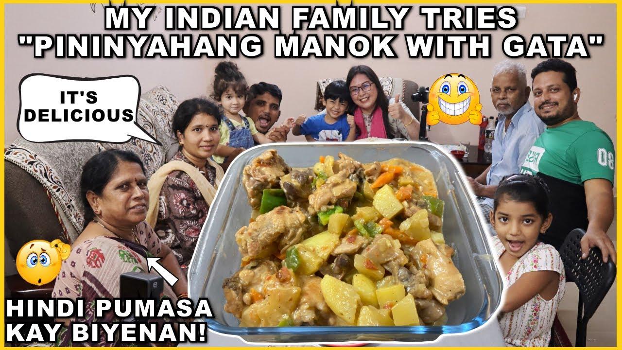 """MY INDIAN FAMILY TRIES """"PININYAHANG MANOK WITH GATA"""" HINDI PUMASA KAY BIYENAN! 😅"""