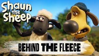 Shaun the Sheep - Behind the Fleece !