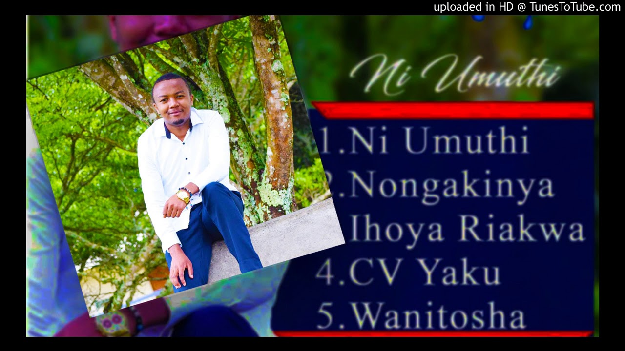 Peter Nderitu - CV Yaku (New Kikuyu Music 2019)