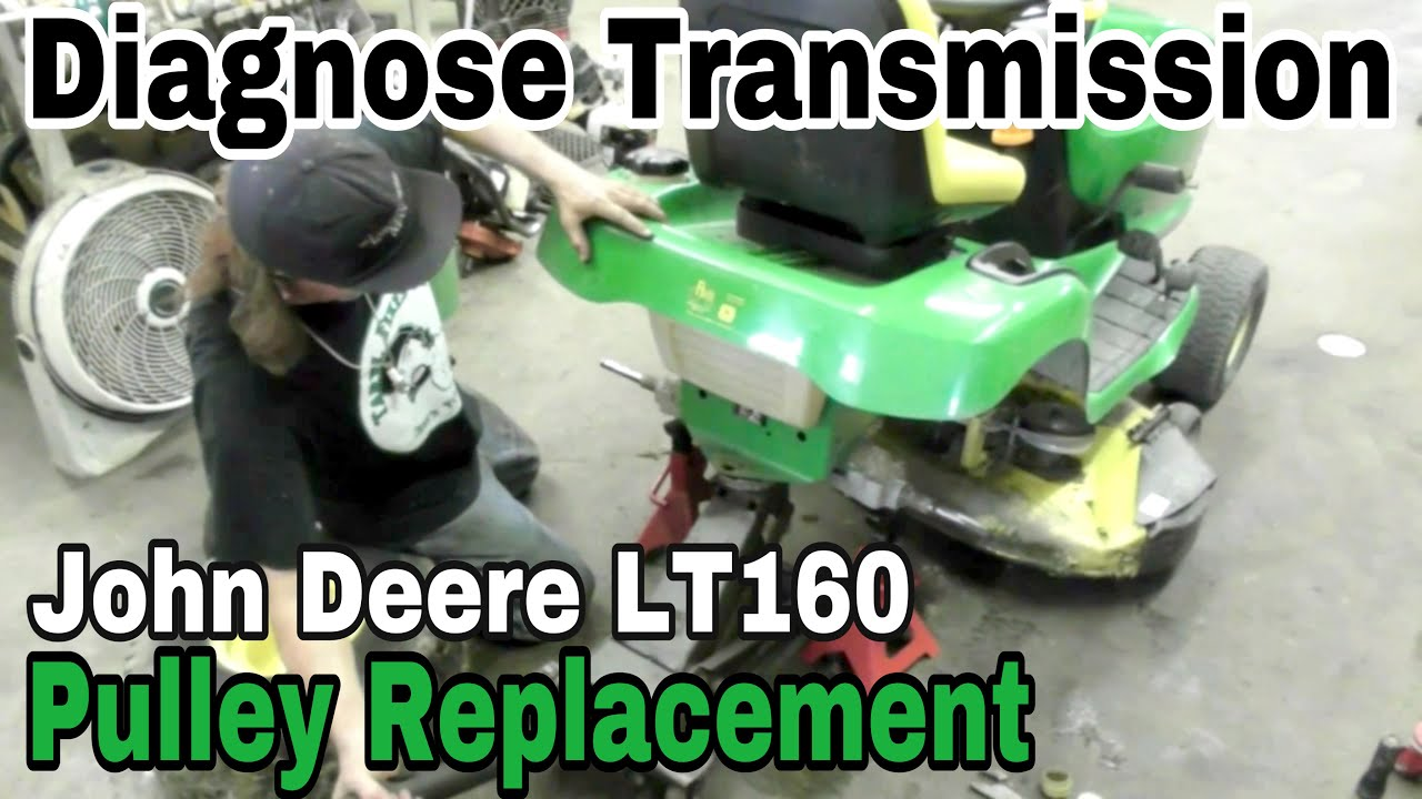 how to diagnose transmission problem and replace trans pulley on a john deere lt160 andy squared youtube [ 1280 x 720 Pixel ]