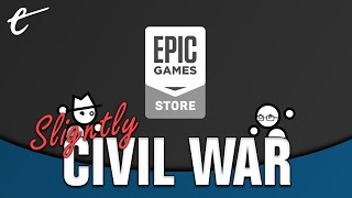 Should Epic Games Store Exclusives Be Boycotted? | Slightly Civil War