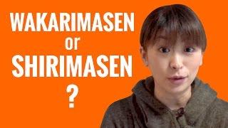Ask a Japanese Teacher - Difference between WAKARIMASEN and SHIRIMASEN? thumbnail