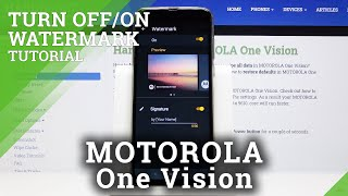 How to Manage Camera Watermark in Motorola One Vision?