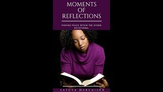 Moments of Reflections