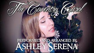 The Coventry Carol ~ Ashley Serena