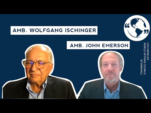Ambassadors Wolfgang Ischinger and John Emerson: Germany and Europe in an Uncertain Time
