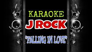 J Rock - Falling In Love (Karaoke Tanpa Vokal)