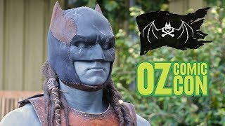 Pirate Batman 2.0 Update: Gnarly Deadlocks & Oz Comic Con Sydney!
