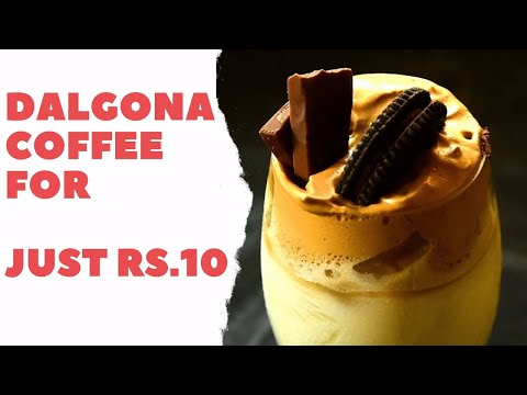 Home Made Dalgona Coffee Just For Rs 10 Perfect Dalgona Coffee Recipe How To Make Dalgona Coffee Youtube