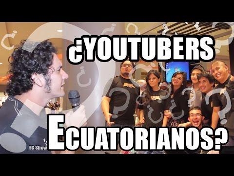 ¿YOUTUBERS ECUATORIANOS? - FC SHOW