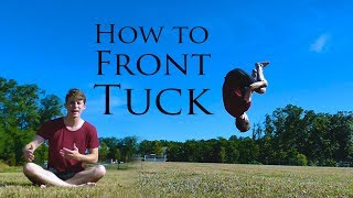 How to Front Tขck | Front Flip Tricking Tutorial