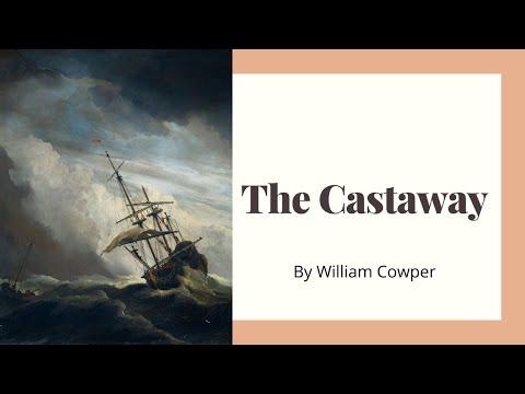 "Unlocking the poem: ""Castaway"" By William Cowper"