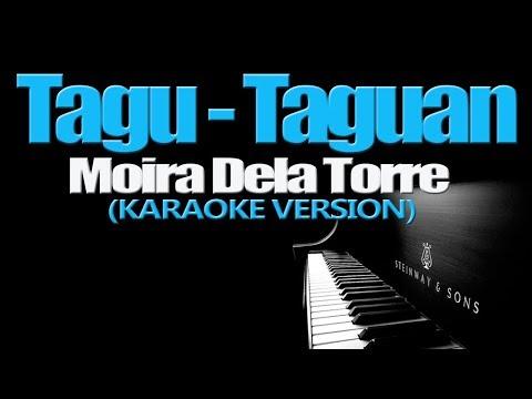 TAGU-TAGUAN - Moira Dela Torre (KARAOKE VERSION)