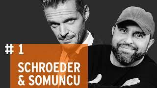 Schroeder & Somuncu #1