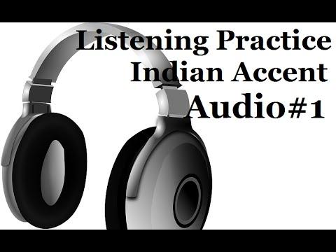 Listening Practice Indian Accent Audio#1