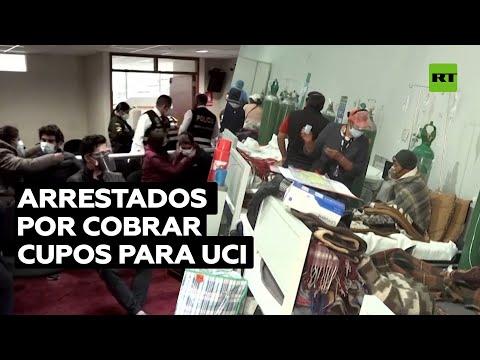 Detenida una banda en Perú por cobrar dinero por admisiones en UCI