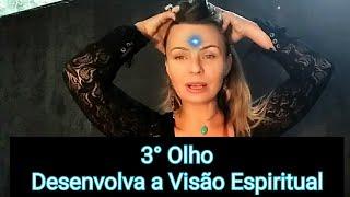 3 Olho como Abrir ? Desenvolva a Intuição e a Visão Espiritual