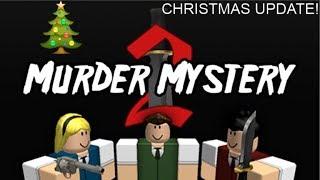 Roblox Murder Mystery 2 Christmas Update