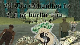 Loquendo-GTA San Andreas El tio gilipollas de cj se vuelve rico