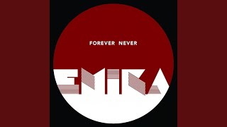 Provided to YouTube by IDOL Forever · Emika Forever Never ℗ Emika R...