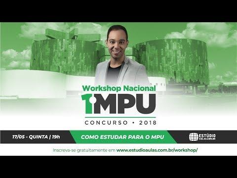 1º Workshop Nacional MPU: Como estudar para o MPU