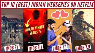 Top 10 INDIAN Web Series on Netflix(HINDI)   Best Netflix INDIAN Series 2020   Netflix Decoded