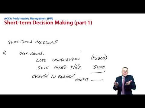 Short-term Decision making - Shutdown problems - ACCA Performance Management (PM)