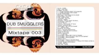 Dub Smugglers - OnOne Mixtape 003
