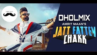 Jatt Fattey Chakk Dhol Remix Amrit Maan Light Bass11 Latest punjabi songs 2019