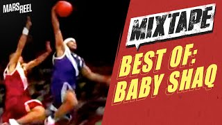 The Best Of Baby Shaq; Flashback!