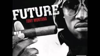 Future - Tony Montana Instrumental
