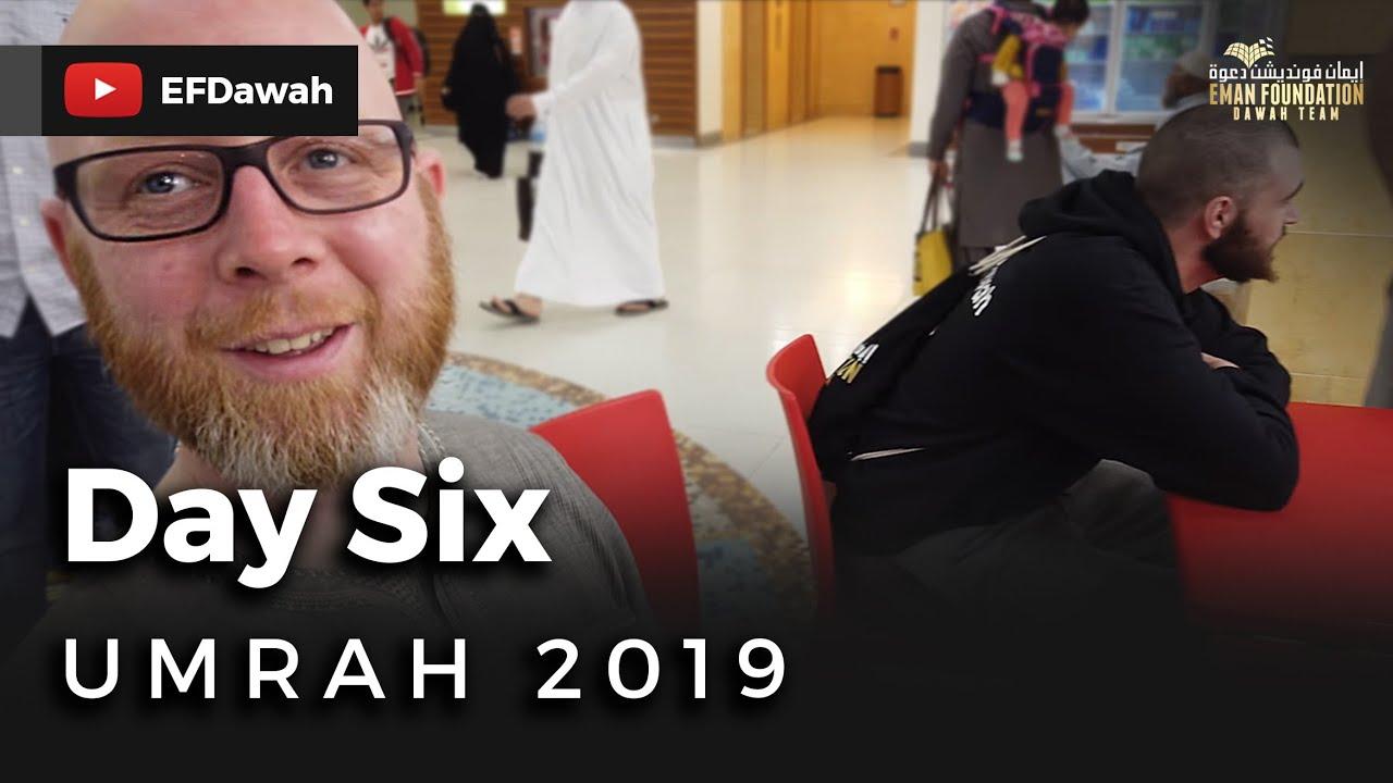 Umrah 2019 | Day Six