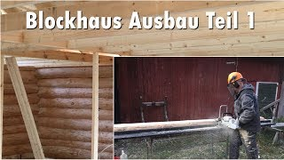 Blockhaus Ausbau - Minisägewerk modifizieren für das Giebelholz