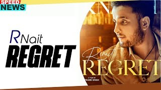 News | Regret | R Nait Ft Tanishq Kaur | FULL VIDEO OUT NOW ON SPEED RECORDS
