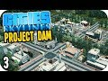 Cities Skylines: Project Dam - Planning for Industries!! #3