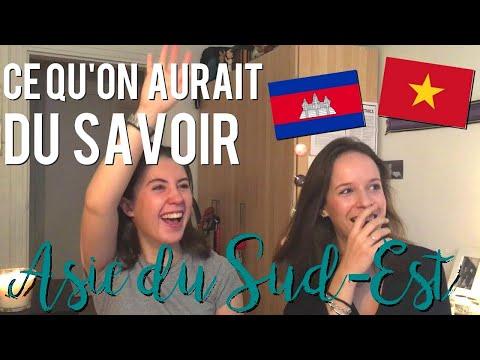 ASIE DU SUD-EST | CE QU'ON AURAIT DU SAVOIR AVANT DE PARTIR